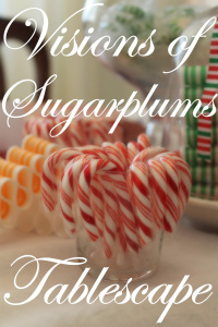Visions of Sugarplums Tablescape