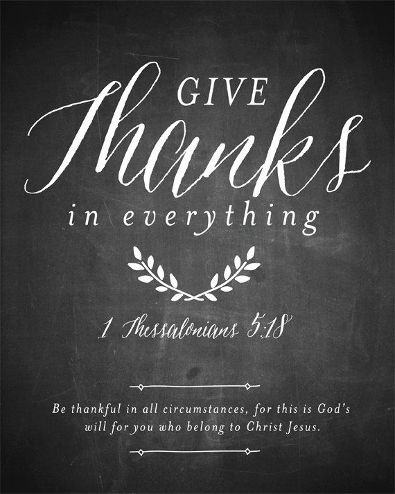 Thanksgiving Printable, Give Thanks in everything chalkboard art print, bible verse print: