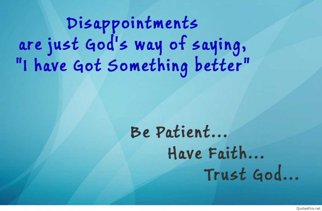 Image result for disappointments are just god's way of saying