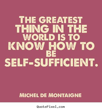 Self-Sufficient Quote
