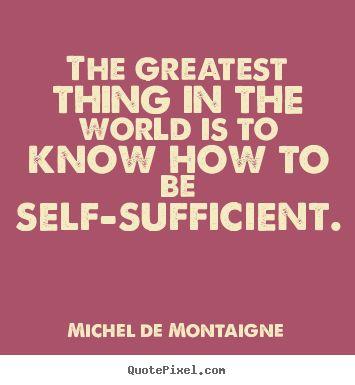 Self-Sufficient Quote